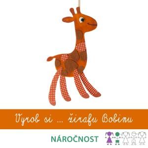 Vyrob si žirafu Bobinu